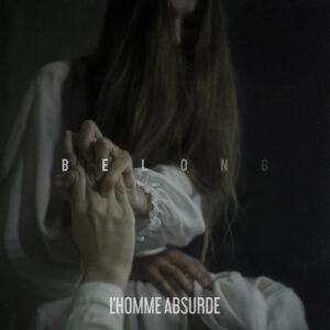 Album Review: L'Homme Absurde - Belong