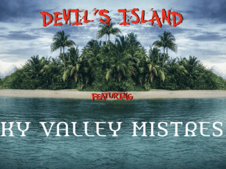 Devil's Island Featuring Sky Valley Mistress
