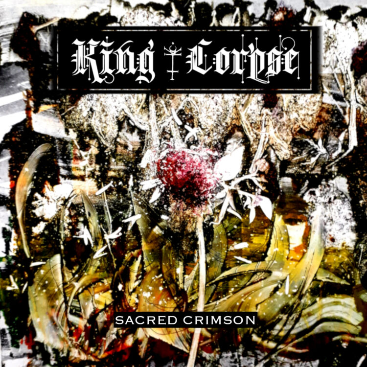 King Corpse Reveal Deatils For New E.P. 'Sacred Crimson'
