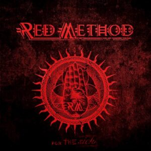 Album Review: Red Method - For The Sick