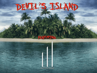 DEVIL'S ISLAND featuring Days To Come