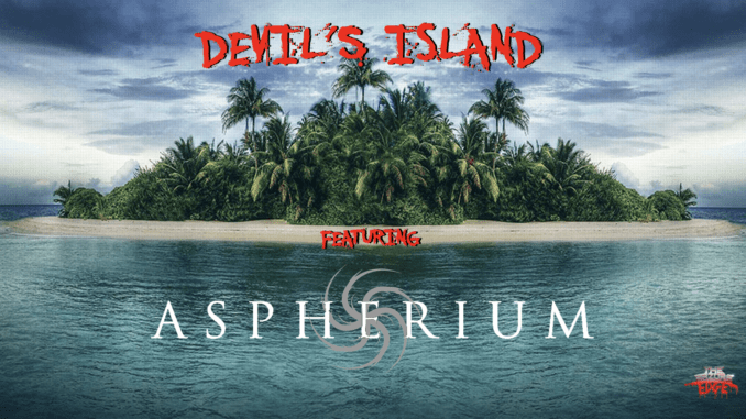 Devil's Island Featuring Aspherium