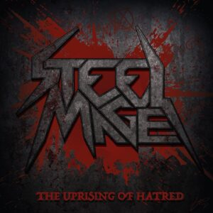 Album Review: Steel Mage - The Uprising of Hatred