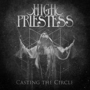 Album Review: High Priestess - Casting The Circle
