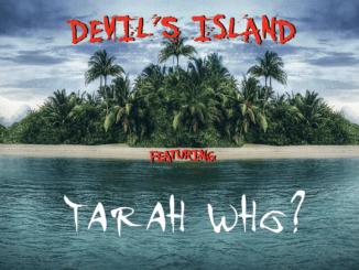 Devils Island Tarah Who