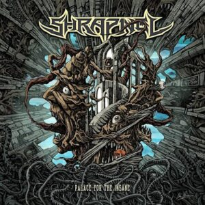 Shrapnel - Palace For The Insane