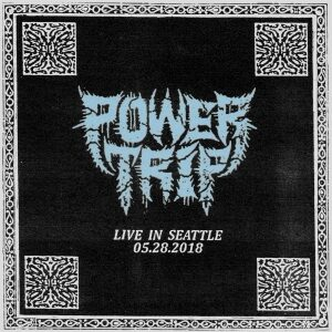 Album Review: Power Trip - Live In Seattle