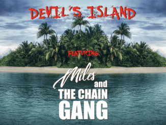 DEVIL'S ISLAND featuring Miles And The Chain Gang