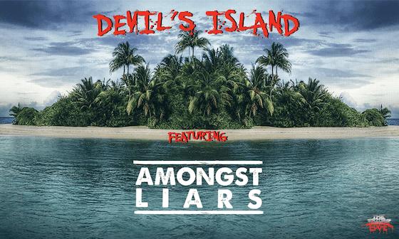 DEVIL'S ISLAND featuring Amongst Liars