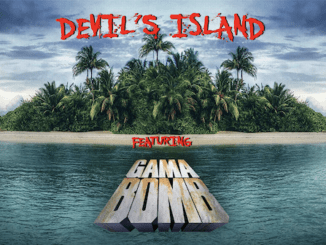 DEVIL'S ISLAND featuring Gama Bomb