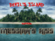 DEVIL'S ISLAND featuring Messiah's Kiss