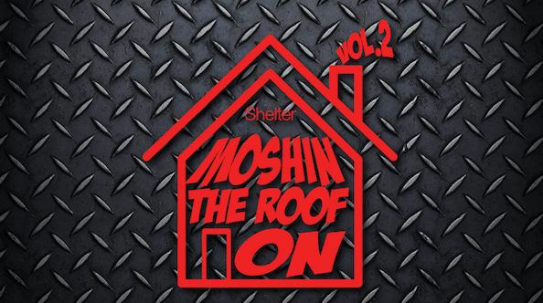 Moshin' The Roof On