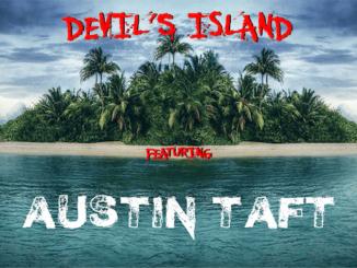 DEVIL'S ISLAND featuring Austin Taft