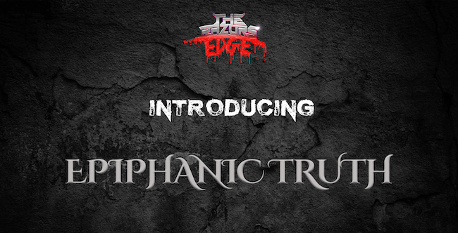 Introducing... Epiphanic Truth