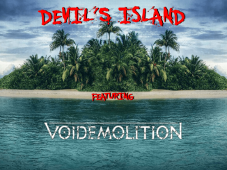 DEVIL'S ISLAND featuring Voidemolition